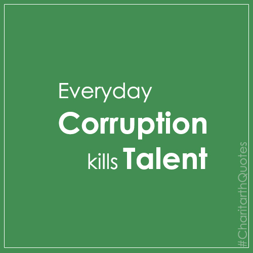 Quotes About Corruption: ChariTarth Unagar Offical Website